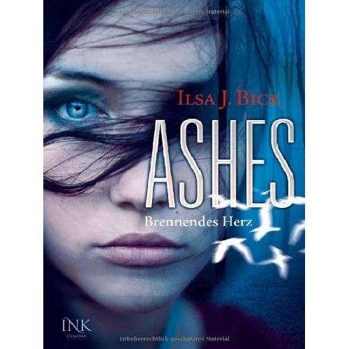 Bick, Ilsa J. - Ashes - Brennendes Herz - Preis vom 09.06.2021 04:47:15 h