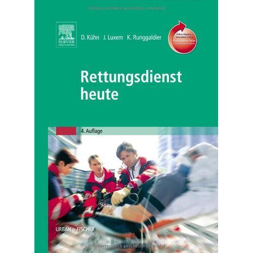 Dietmar Kühn - Rettungsdienst heute: mit www.rettungsdienstheute.de Zugang (powered by StudentConsult) - Preis vom 01.08.2021 04:46:09 h