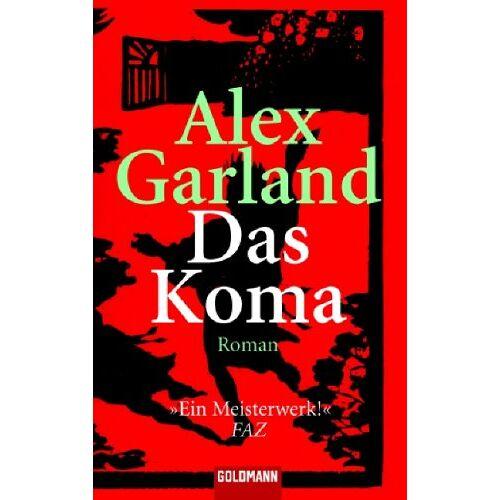 Alex Garland - Das Koma. - Preis vom 21.06.2021 04:48:19 h