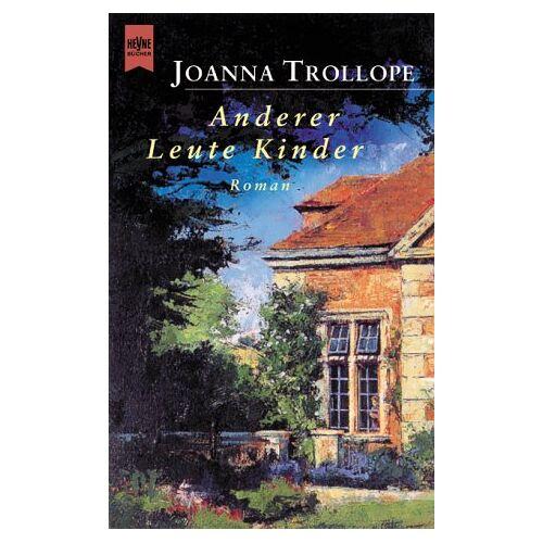 Joanna Trollope - Anderer Leute Kinder. - Preis vom 12.06.2021 04:48:00 h