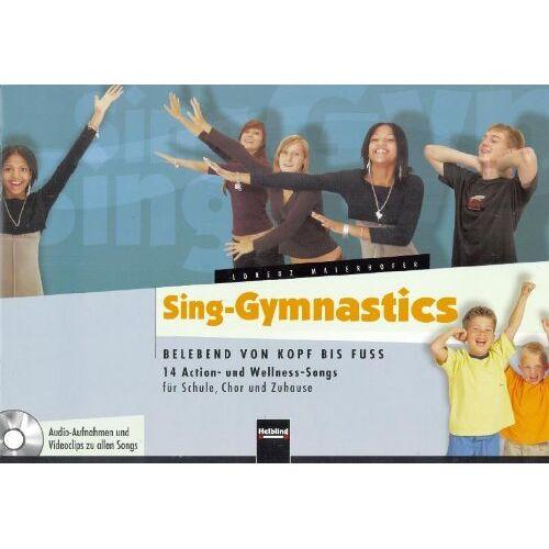 Lorenz Maierhofer - Sing-Gymnastics, m. Audio-CD/CD-ROM - Preis vom 11.06.2021 04:46:58 h
