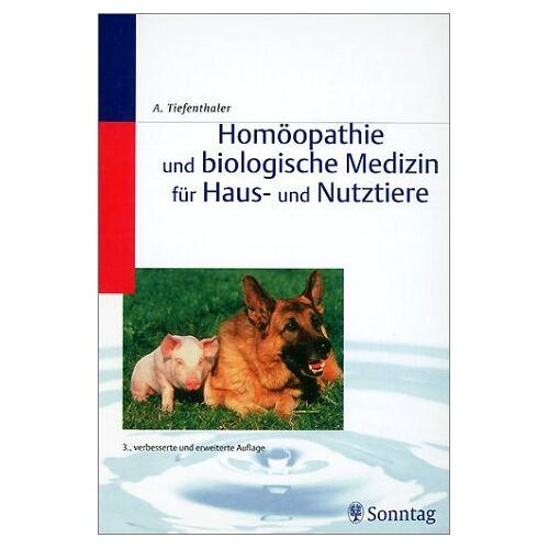 - Homöopathie und biologische Medizin für Haus- und Nutztiere - Preis vom 15.06.2021 04:47:52 h
