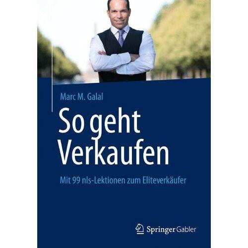 Marc So geht Verkaufen: Mit 99 nls-Lektionen zum Eliteverkäufer - Preis vom 14.06.2021 04:47:09 h