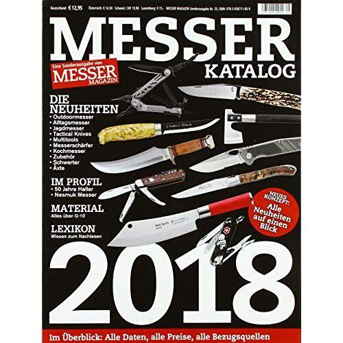 Wieland, Hans Joachim - MESSER KATALOG 2018: Eine Sonderausgabe von MESSER MAGAZIN - Preis vom 18.06.2021 04:47:54 h