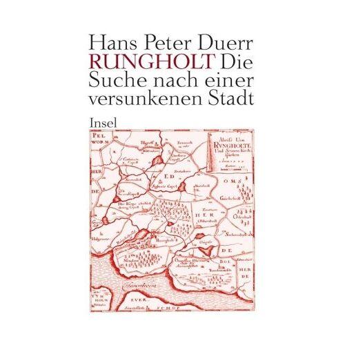 Duerr, Hans Peter - Rungholt: Die Suche nach einer versunkenen Stadt - Preis vom 21.06.2021 04:48:19 h