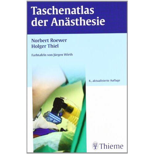 Norbert Roewer - Taschenatlas der Anästhesie - Preis vom 16.06.2021 04:47:02 h