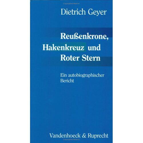 Dietrich Geyer - Reußenkrone, Hakenkreuz und Roter Stern - Preis vom 01.08.2021 04:46:09 h