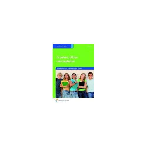 Hartmut Böcher - Erziehen, bilden und begleiten. Das Arbeitsbuch für Erzieherinnen und Erzieher: Das Arbeitsbuch für Erzieherinnen und Erzieher Arbeitsbuch - Preis vom 09.06.2021 04:47:15 h