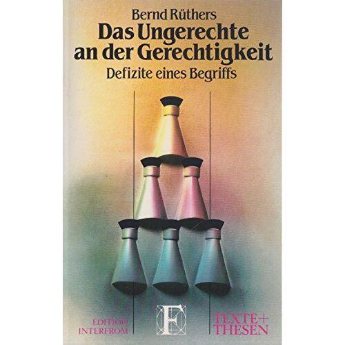 Bernd Rüthers - Das Ungerechte an der Gerechtigkeit - Preis vom 09.06.2021 04:47:15 h