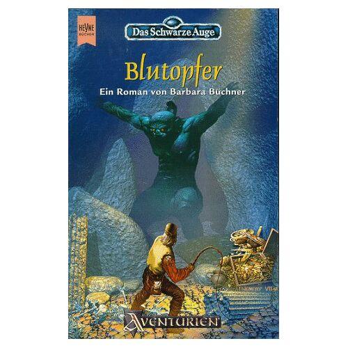 Barbara Büchner - Das Schwarze Auge. Blutopfer - Preis vom 21.06.2021 04:48:19 h