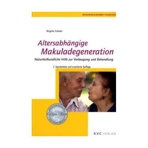 Brigitte Schüler - Altersabhängige Makuladegeneration: Naturheilkundliche Hilfe zur Vorbeugung und Behandlung - Preis vom 17.06.2021 04:48:08 h