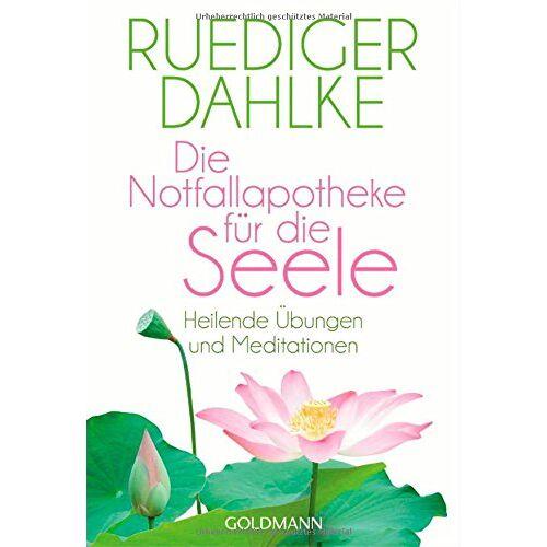 Ruediger Dahlke - Die Notfallapotheke für die Seele: Heilende Übungen und Meditationen - Preis vom 18.06.2021 04:47:54 h