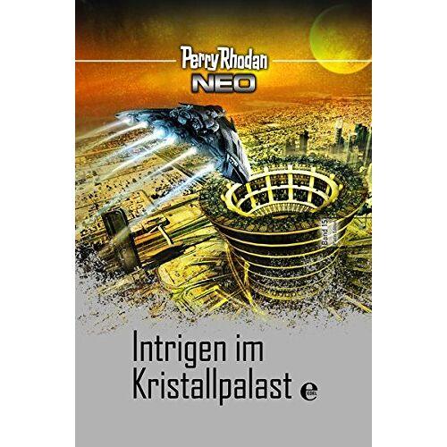 Perry Rhodan - Perry Rhodan Neo 15: Intrigen im Kristallpalast: Platin Edition Band 15 - Preis vom 03.05.2021 04:57:00 h