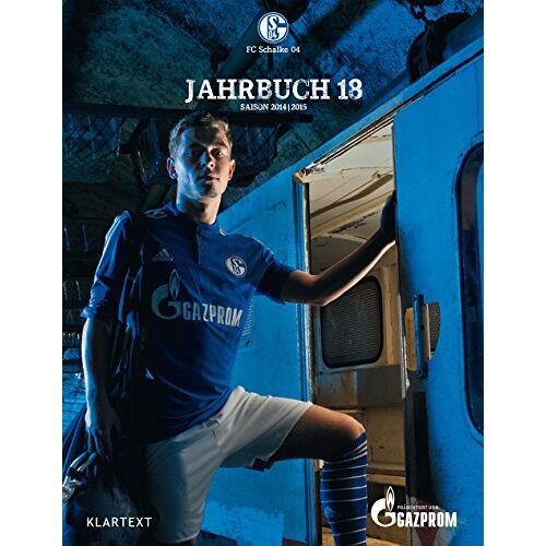 FC Schalke 04 - Schalke Jahrbuch 18: Saison 2014/2015 - Preis vom 19.06.2021 04:48:54 h