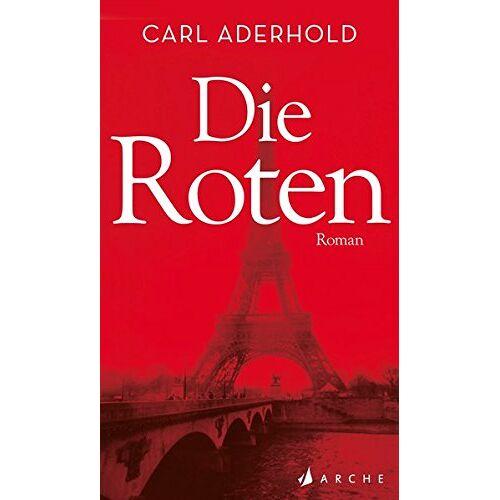 Carl Aderhold - Die Roten - Preis vom 18.06.2021 04:47:54 h