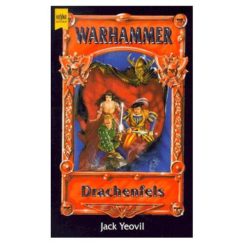 Jack Yeovil - Drachenfels. - Preis vom 22.06.2021 04:48:15 h