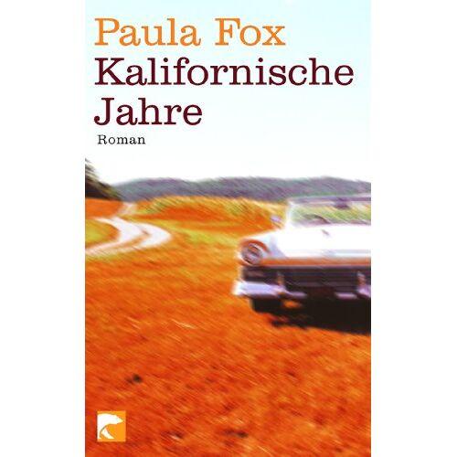 Paula Fox - Kalifornische Jahre: Roman - Preis vom 17.06.2021 04:48:08 h