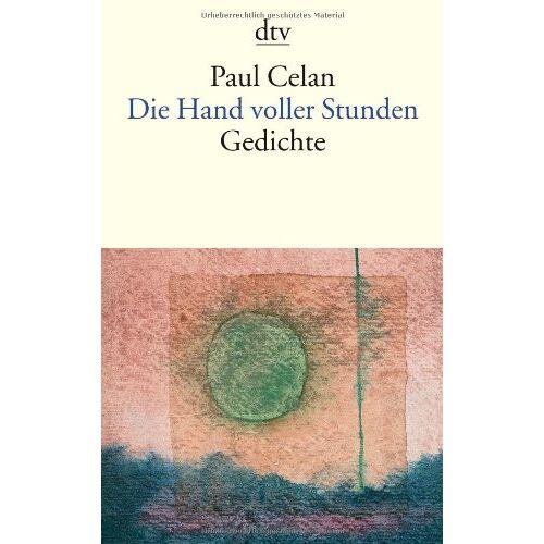 Paul Celan - Die Hand voller Stunden: Gedichte: Die Hand Voller Stunden Und Andere Gedichte - Preis vom 11.06.2021 04:46:58 h