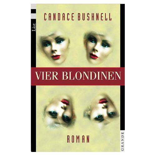 Bushnell Vier Blondinen: Roman - Preis vom 16.06.2021 04:47:02 h
