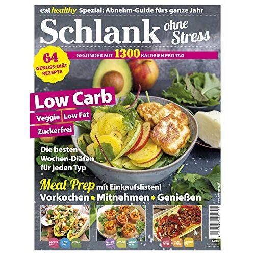 Eat Healthy Sonderheft - Eat Healthy Sonderheft 1/2018 Schlank ohne Stress - Preis vom 23.07.2021 04:48:01 h
