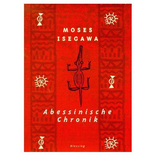 Moses Isegawa - Abessinische Chronik - Preis vom 12.06.2021 04:48:00 h