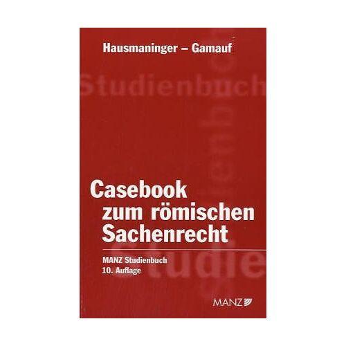 Herbert Hausmaninger - Casebook zum römischen Sachenrecht - Preis vom 17.06.2021 04:48:08 h