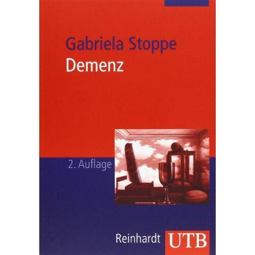 Gabriela Stoppe - Demenz: Diagnostik - Beratung - Therapie (Uni-Taschenbücher M) - Preis vom 01.08.2021 04:46:09 h