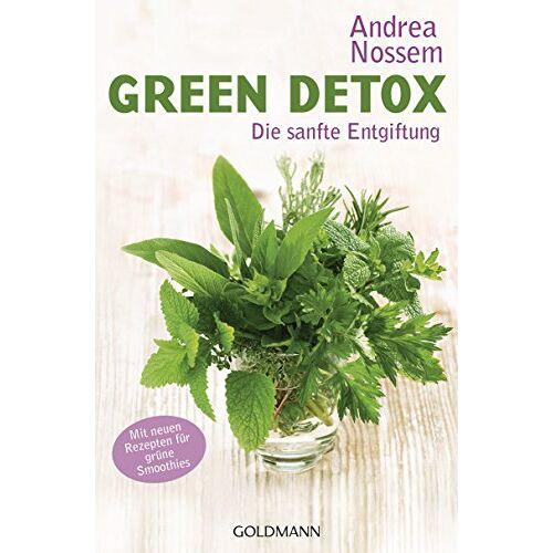 Andrea Nossem - Green Detox: Die sanfte Entgiftung - Preis vom 13.10.2021 04:51:42 h