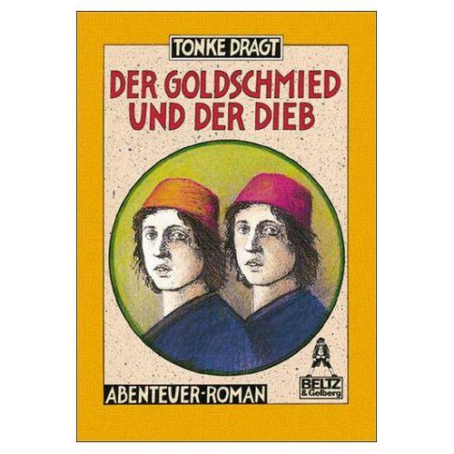 Tonke Dragt - Der Goldschmied und der Dieb - Preis vom 29.07.2021 04:48:49 h