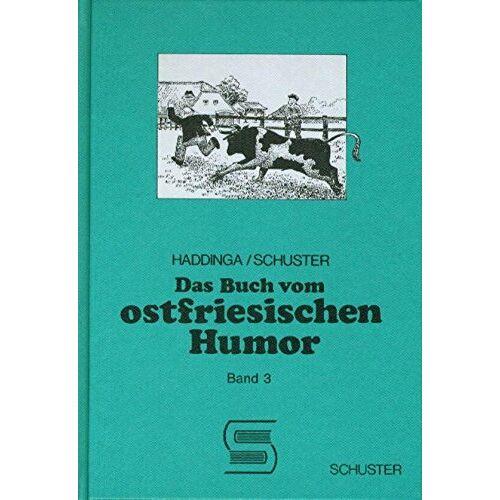 Johann Haddinga - Das Buch vom ostfriesischen Humor - Preis vom 21.06.2021 04:48:19 h