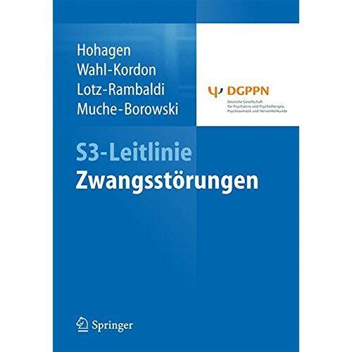 Fritz Hohagen - S3-Leitlinie Zwangsstörungen - Preis vom 02.08.2021 04:48:42 h