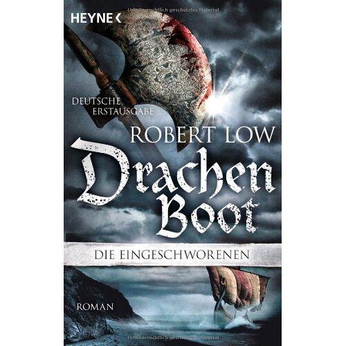 Robert Low - Drachenboot: Die Eingeschworenen 3 - Preis vom 13.06.2021 04:45:58 h