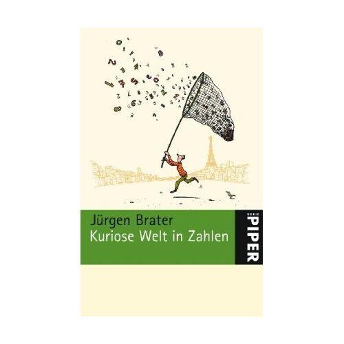 Jürgen Brater - Kuriose Welt in Zahlen - Preis vom 11.06.2021 04:46:58 h