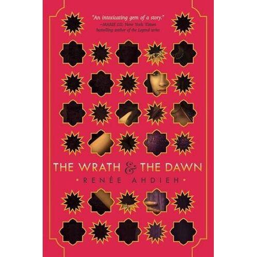 Renée Ahdieh - The Wrath and the Dawn - Preis vom 12.06.2021 04:48:00 h