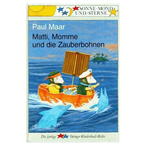 Paul Maar - Sonne, Mond und Sterne: Matti, Momme und die Zauberbohnen - Preis vom 12.06.2021 04:48:00 h