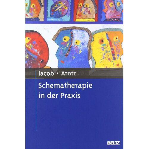 Gitta Jacob - Schematherapie in der Praxis - Preis vom 12.10.2021 04:55:55 h