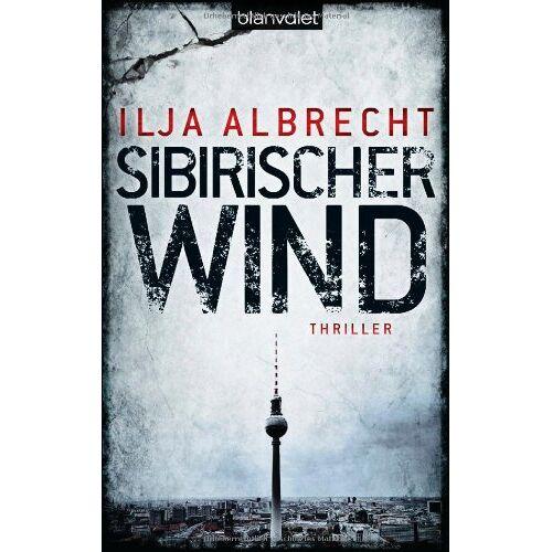 Ilja Albrecht - Sibirischer Wind: Thriller - Preis vom 11.10.2021 04:51:43 h