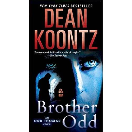Dean Koontz - Brother Odd: An Odd Thomas Novel - Preis vom 21.06.2021 04:48:19 h