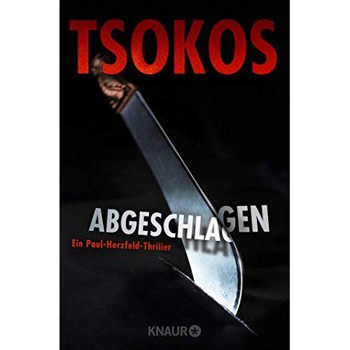 Michael Tsokos - Abgeschlagen: True-Crime-Thriller (Die Paul Herzfeld-Reihe, Band 1) - Preis vom 03.05.2021 04:57:00 h
