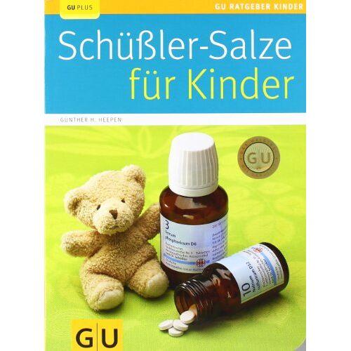 Heepen, Günther H. - Schüßler-Salze für Kinder (GU Ratgeber Kinder) - Preis vom 16.05.2021 04:43:40 h