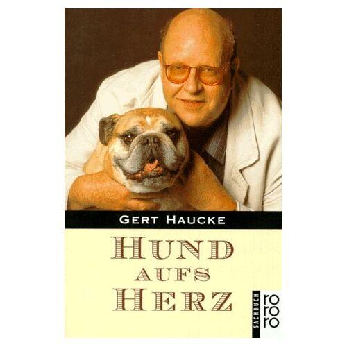 Gert Haucke - Hund aufs Herz. - Preis vom 20.06.2021 04:47:58 h