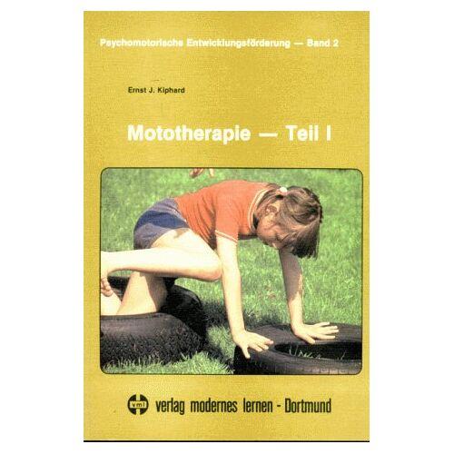 Kiphard, Ernst J. - Mototherapie - Teil I - Preis vom 15.06.2021 04:47:52 h