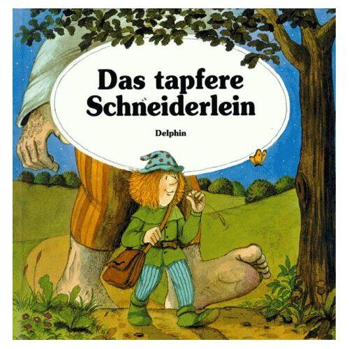 Jacob Grimm - Das tapfere Schneiderlein - Preis vom 09.06.2021 04:47:15 h