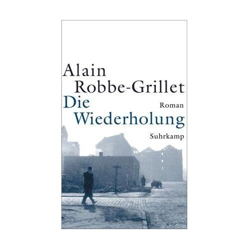 Alain Robbe-Grillet - Die Wiederholung: Roman - Preis vom 20.06.2021 04:47:58 h
