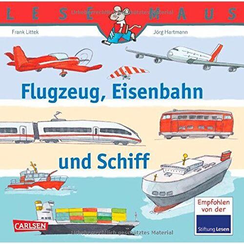 Frank Littek - LESEMAUS, Band 153: Flugzeug, Eisenbahn und Schiff - Preis vom 23.09.2021 04:56:55 h