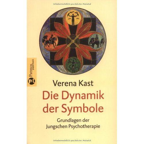 Verena Kast - Die Dynamik der Symbole: Grundlagen der Jungschen Psychotherapie - Preis vom 02.08.2021 04:48:42 h