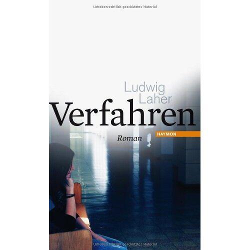 Ludwig Laher - Verfahren. Roman - Preis vom 12.06.2021 04:48:00 h