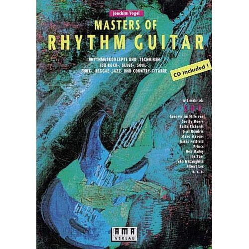 Joachim Vogel - Masters of Rhythm Guitar: Rhythmuskonzepte und -Techniken für Rock-, Blues-, Soul-, Funk-, Reggae-, Jazz- und Country-Gitarre: Rhythmuskonzepte und ... und Country-Gitarre. Mit mehr als 200 Grooves - Preis vom 14.06.2021 04:47:09 h