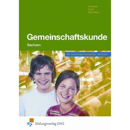 Andreas Heinz - Gemeinschaftskunde. Ausgabe Sachsen - Ein handlungsorientiertes Lernbuch: Ein handlungsorientiertes Lernbuch Lehr-/Fachbuch - Preis vom 15.10.2021 04:56:39 h