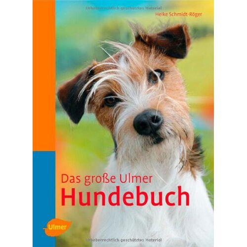 Heike Schmidt-Röger - Das große Ulmer Hundebuch - Preis vom 12.06.2021 04:48:00 h
